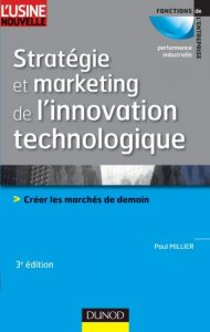 stratégie et marketing de l'innovation technomolique